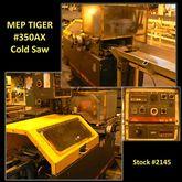 MEP TIGER #350AX Cold Saw