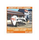2008 Bobcat MT55 Loader