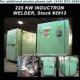 225 KW INDUCTROWELD Welder #291