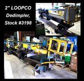 2″ LOOPCO Dedimpler #3198