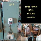 Tube Pinch Roll Feeder #2510