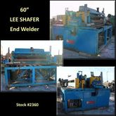 60″ LEE SHAFER Shear & End Weld