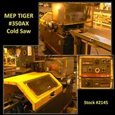 MEP TIGER #350AX Cold Saw