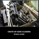 Crate of Side Closers