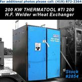 200 KW THERMATOOL High Frequenc