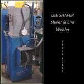 LEE SHAFER 2″ Shear & End Welde