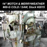 "MOTCH & MERRYWEATHER 00-G 14"" C"