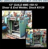 "GUILD ME-150-12 12"" Shear & End"