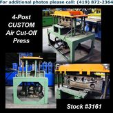 CUSTOM 4-Post Air Cut-Off Press