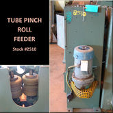 Tube Pinch Roll Feeder