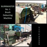 1993 BURRMASTER #1 Brush Deburr