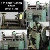 12″ TORRINGTON Slitter #1359