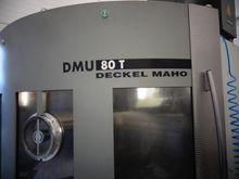 2001 DECKEL MAHO DMU 80 T # 801